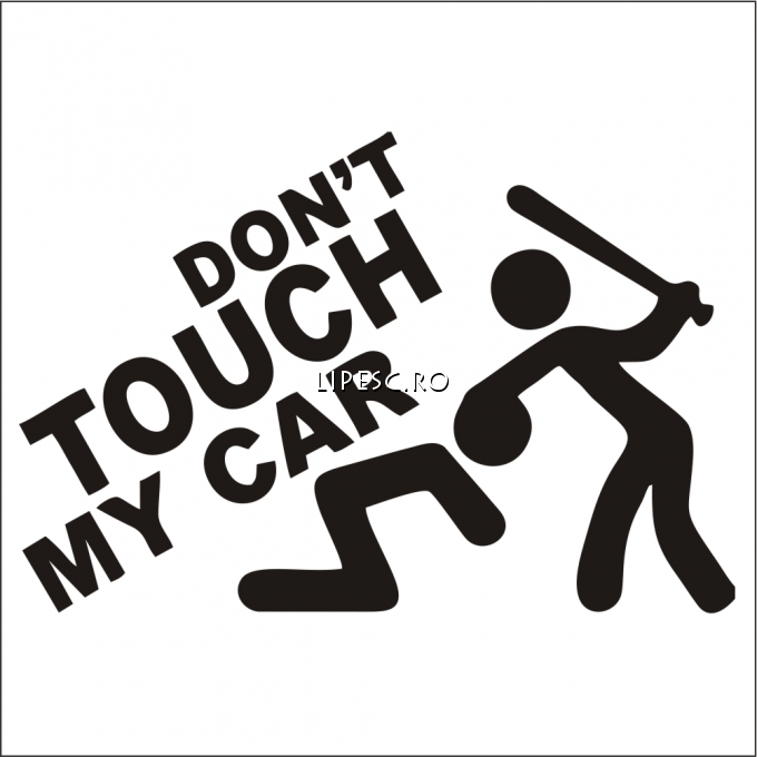 Stickere don t touch my car