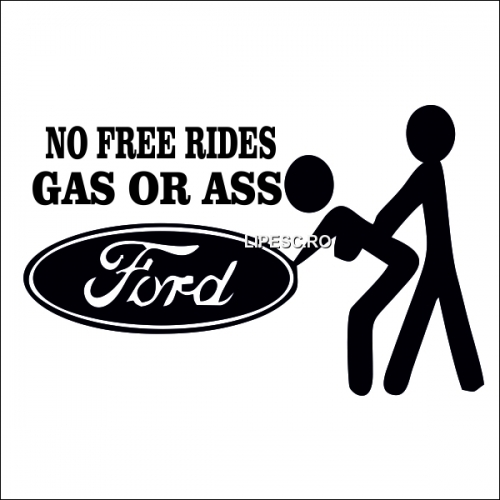 Sticker no free rides Ford