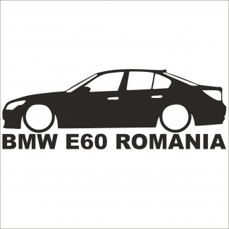 Sticker BMW E60 ROMANIA