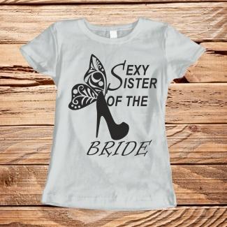 Tricouri burlacite sexy sister of the bride 1